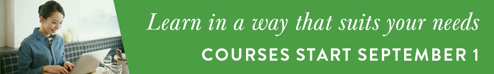Learn in a way that suits your needs: Courses start September 1, 2017